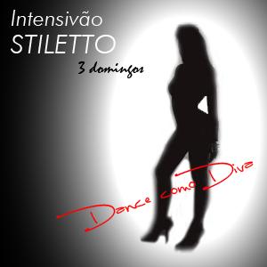 STILETTO - HEELS CLASS | DANÇA NO SALTO ALTO (18/04, 25/04, 02/05) | valor hoje: